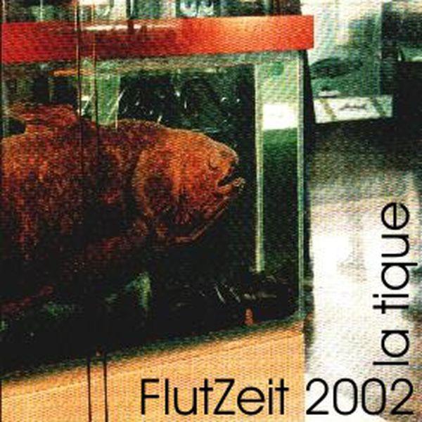 La Tique - Flutzeit (DJ Mix)