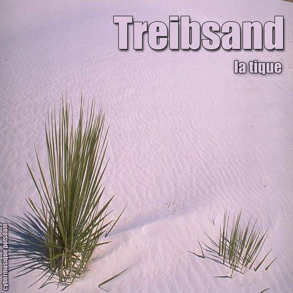 La Tique - Treibsand (DJ Mix)