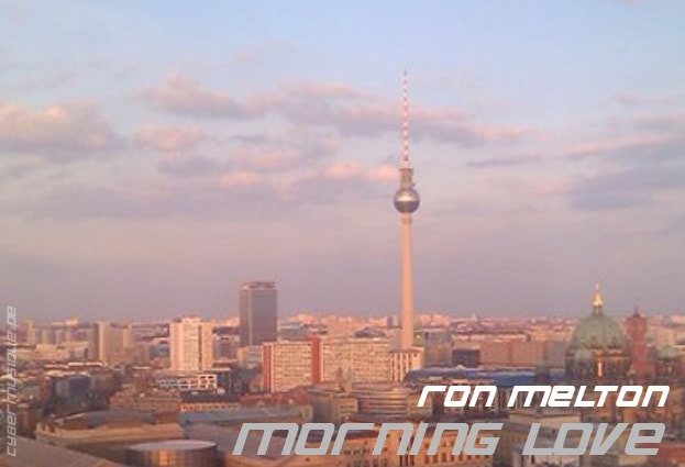 Ron Melton, Morning Love, Music Track, Cybermusique